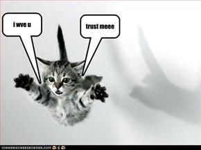 trust meee