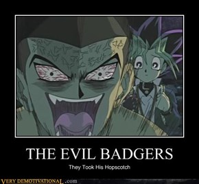 THE EVIL BADGERS