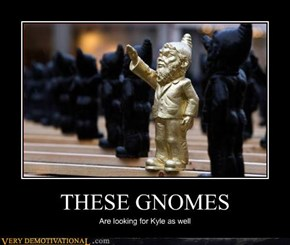 THESE GNOMES