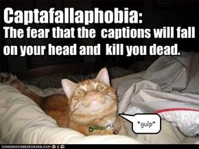 Captafallaphobia