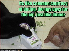 Its like common courtesy of dating, the guy pays for the nip, just like dinner