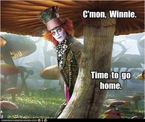 C'mon,  Winnie.