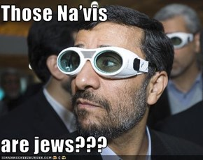Those Na'vis  are jews???
