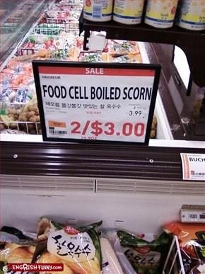 Food cell scorn!