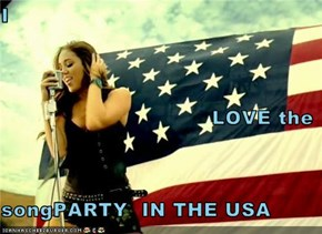I  LOVE the  songPARTY  IN THE USA