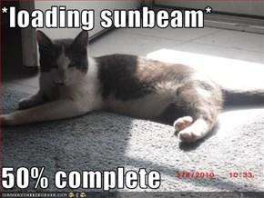 *loading sunbeam*  50% complete