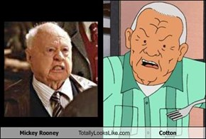 Mickey Rooney Totally Looks Like Cotton