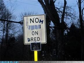 NOM ON BRED