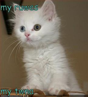 my ruwes  my twna