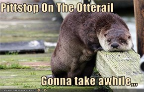 Pittstop On The Otterail  Gonna take awhile,,,