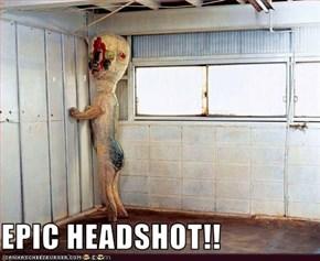 EPIC HEADSHOT!!
