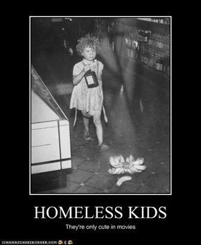 HOMELESS KIDS