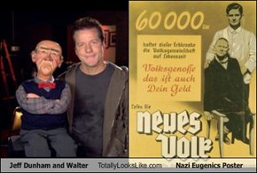 Jeff Dunham and Walter Totally Looks Like Nazi Eugenics Poster