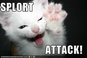 SPLORT  ATTACK!