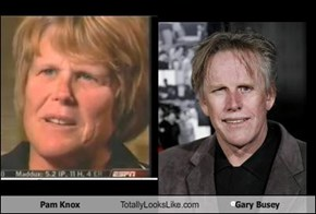 Pam Knox Totally Looks Like Gary Busey