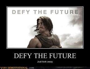 DEFY THE FUTURE