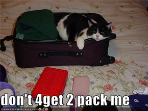 don't 4get 2 pack me