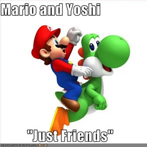 "Mario and Yoshi  ""Just Friends"""