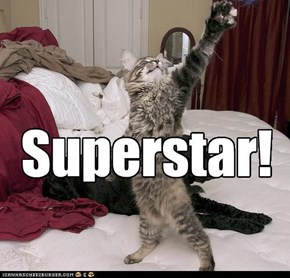 Superstar!