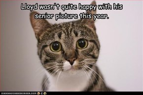 Lloyd wasn't quite happy with his  senior picture this year.