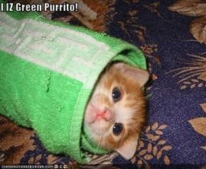 I IZ Green Purrito!