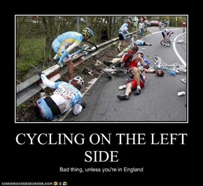 CYCLING ON THE LEFT SIDE