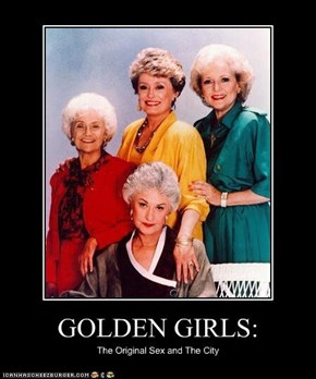 GOLDEN GIRLS: