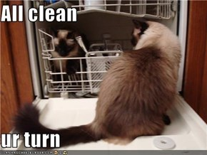 All clean  ur turn
