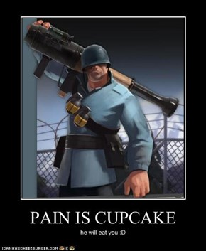 PAIN IS CUPCAKE