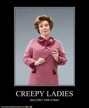 CREEPY LADIES