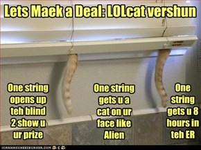 Lets Maek a Deal: LOLcat vershun