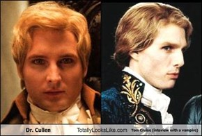 Dr. Cullen Totally Looks Like Tom Cruise (inteview with a vampire)