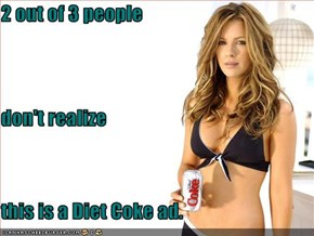 2 out of 3 people don't realize this is a Diet Coke ad.