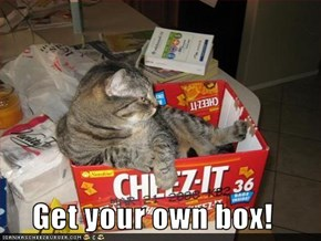 Get your own box!