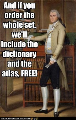 And if you order the whole set, we'll include the dictionary and the atlas, FREE!