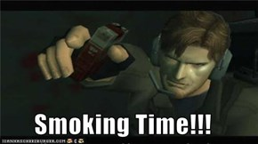 Smoking Time!!!