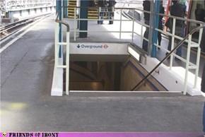 Overground Underground?