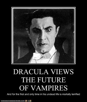 DRACULA VIEWS  THE FUTURE  OF VAMPIRES