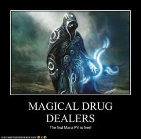 MAGICAL DRUG DEALERS