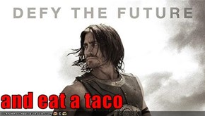 and eat a taco