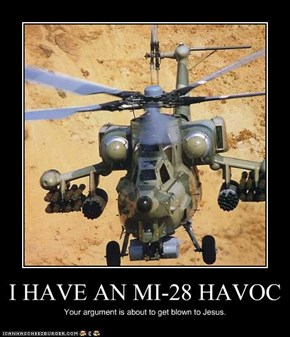 I HAVE AN MI-28 HAVOC