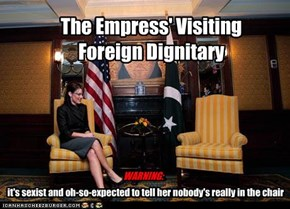 The Empress' Visiting Foreign Dignitary