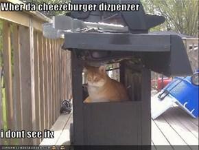 Wher da cheezeburger dizpenzer  i dont see itz