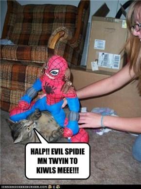 HALP!! EVIL SPIDIE MN TWYIN TO KIWLS MEEE!!!