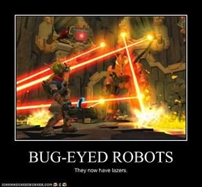BUG-EYED ROBOTS