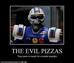 THE EVIL PIZZAS