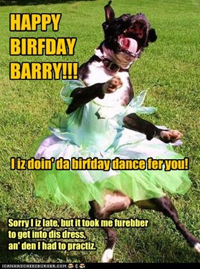 HAPPY BIRFDAY BARRY!!!