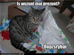 Is wuzunt mai prezunt?