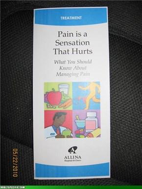 Pain Hurts