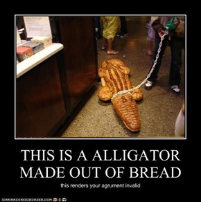 THIS IS A ALLIGATOR MADE OUT OF BREAD
